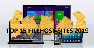 Top 15 Filehost Sites 2019